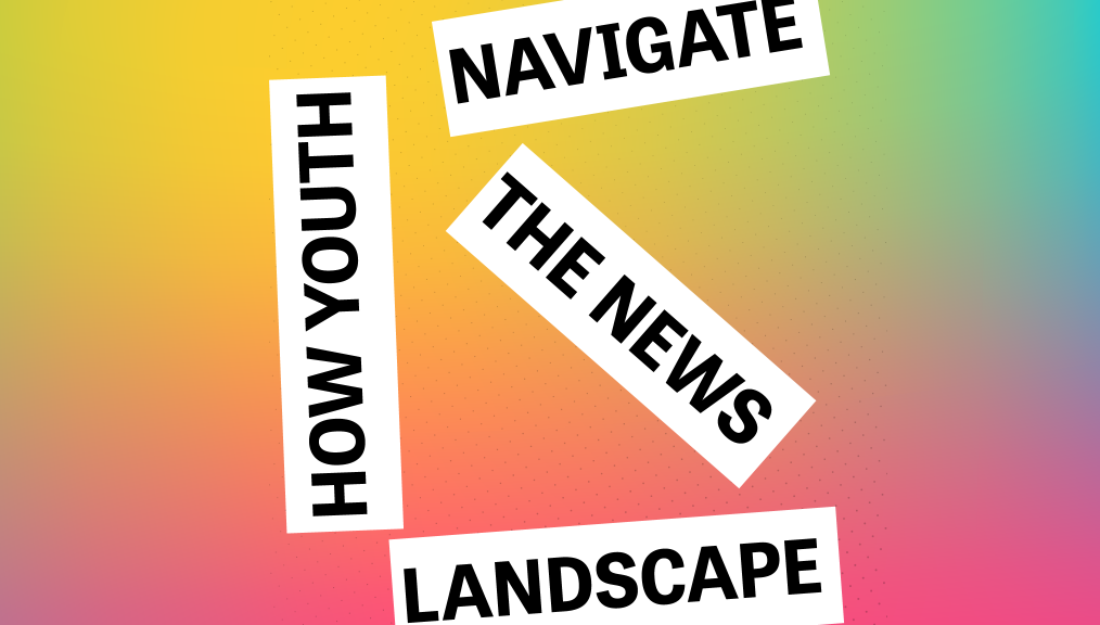How Youth Navigate The News Landscape from the Knight Foundation