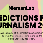 NiemanLab predictions we're reading in the News Co/Lab